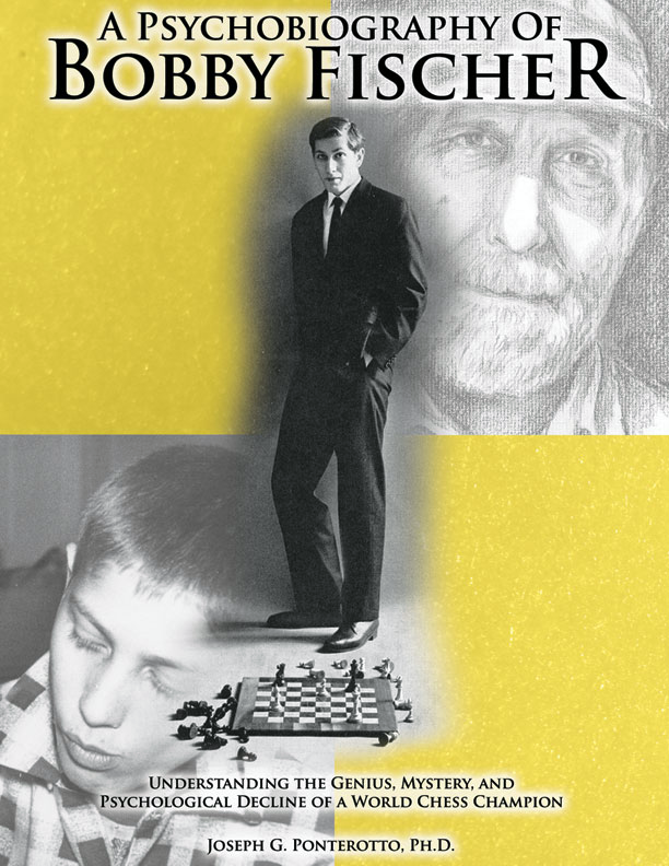 A Psychobiography of Bobby Fischer - Joseph Ponterotto (PhD) - Thomas (2012).pdf