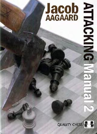 Aagaard Attacking Manual Ii 2010.pdf