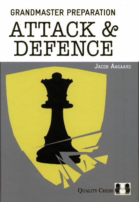 Aagaard, Jacob - GrandMaster Preparation - Attack and Defence.pdf