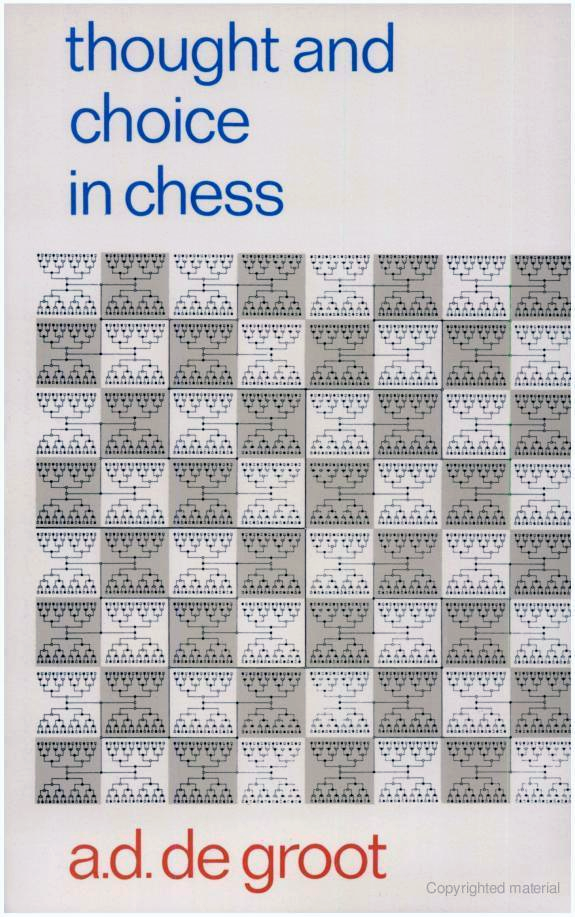 Adriaan D. De Groot Thought And Choice In Chess 2Nd Ed. 1978.pdf