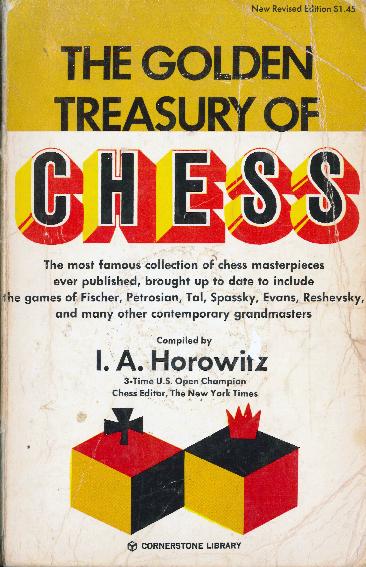 Al Horowitz - Golden Treasury of Chess - Cornerstone 1971.pdf