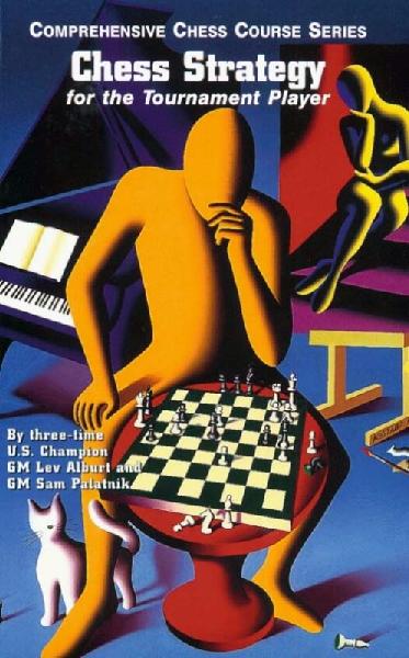 Alburt L. Palatnik S. Chess Strategy For The Tournament Player.pdf