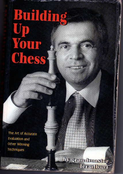 Alburt, Lev - Building Up Your Chess.pdf