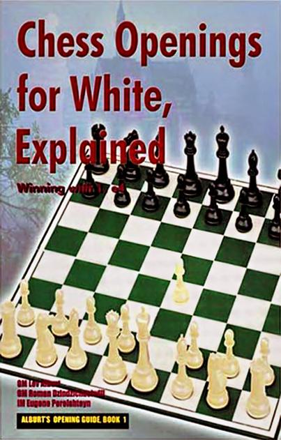 Alburt, Lev - Chess Openings for White Explained.pdf