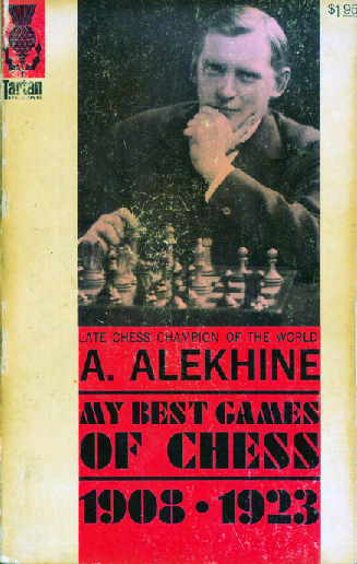 Alekhine, Alexander - My Best Games of Chess 1908-1923.pdf
