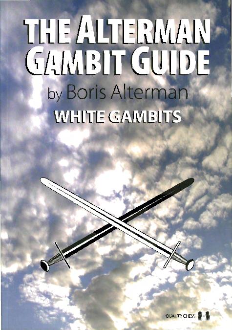 Alterman, Boris - The Alterman Gambit Guide - White Gambits.pdf