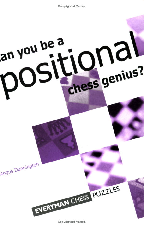 Angus Dunnington Can You Be A Positional Chess Genius.pdf