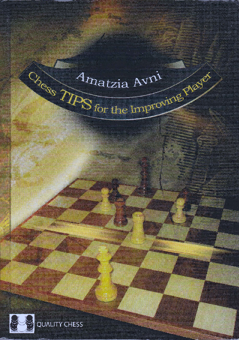 Avni, Amatzia - Chess Tips For The Improving Player.pdf