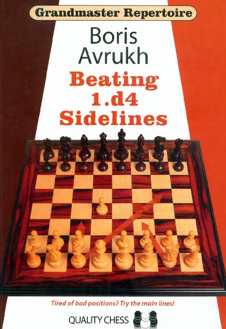 Avrukh, Boris - Grandmaster Repertoire 11 - Beating 1.d4 Sidelines.pdf