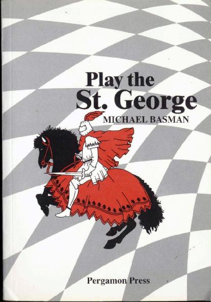 Basman, Michael - Play the St George.pdf