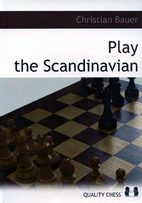 Bauer, Christian - Play the Scandinavian.pdf