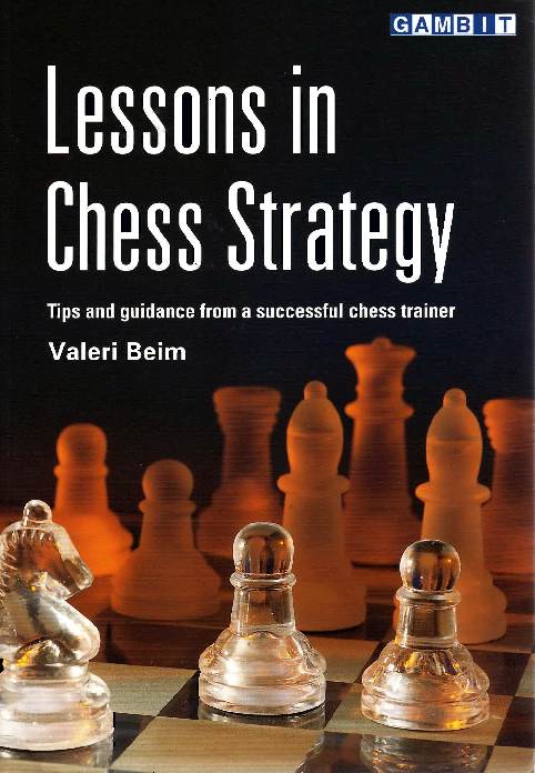 Beim, Valeri - Lessons in Chess Strategy.pdf