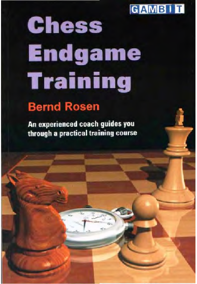 Bernd Rosen Chess Endgame Training.pdf