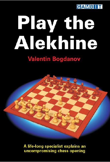 Bogdanov, Valentin - Play the Alekhine.pdf