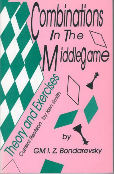 Bondarevsky, Igor - Combinations in the Middle Game.pdf