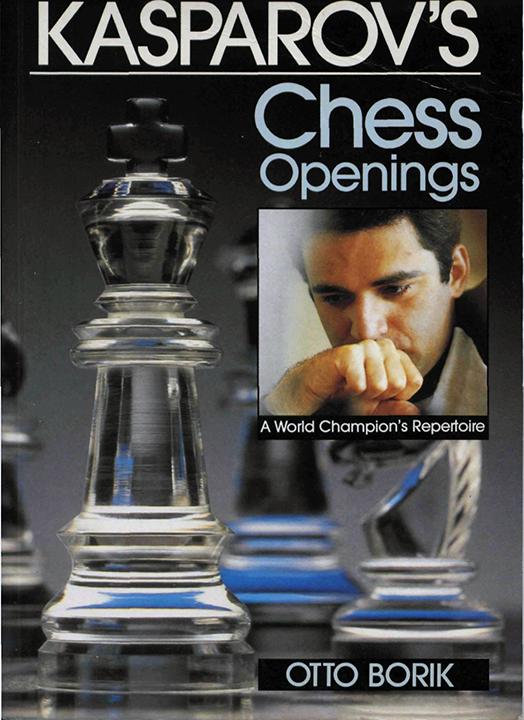 Borik, Otto - Kasparov's Chess Openings - A World Champion's Repertoire.pdf