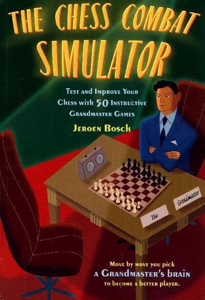 Bosch, Jeroen - The Chess Combat Simulator.pdf