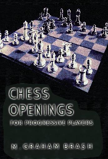 Brash, Graham - Chess Openings for Progressive Players.pdf