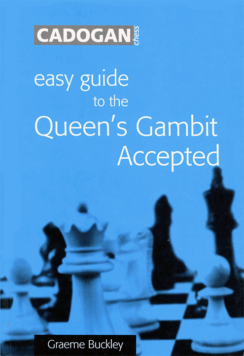 Buckley, Graeme - Easy Guide to the Queen's Gambit Accepted.pdf