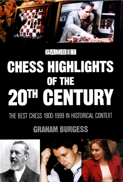 Burgess, Graham - Chess Highlights of the 20th Century.pdf