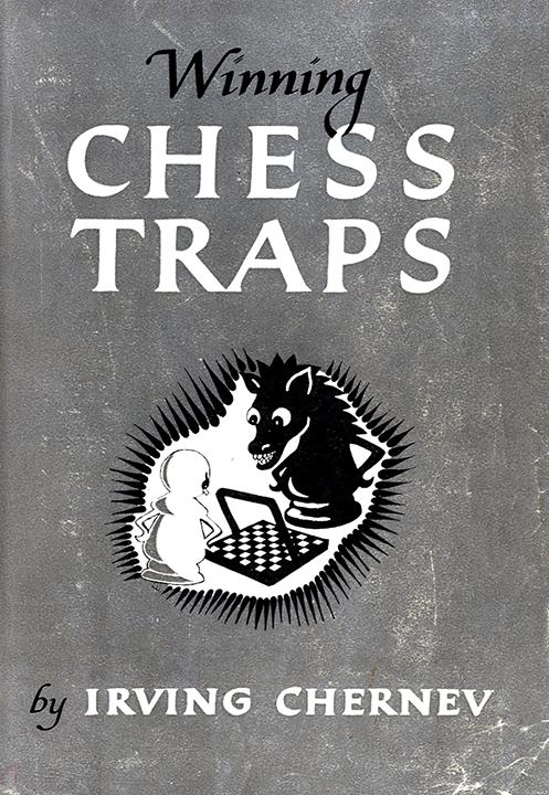 Chernev, Irving - Winning Chess Traps.pdf