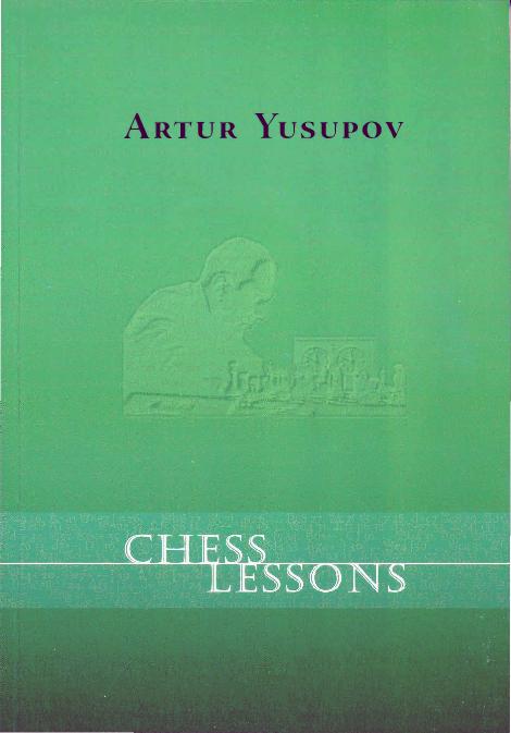 Chess Lessons by Artur Yusupov (gnv64).pdf
