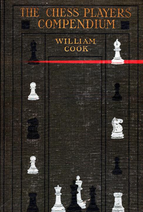 Cook, William - The Chess Players Compendium.pdf