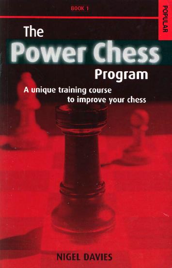 Davies, Nigel - The Power Chess Program, Book 1.pdf