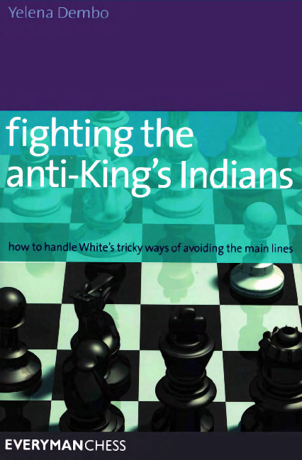 Dembo, Yelena - Fighting the Anti-King's Indians.pdf