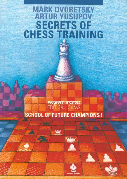 Dvoretsky, Mark - Secrets of Chess Training.pdf