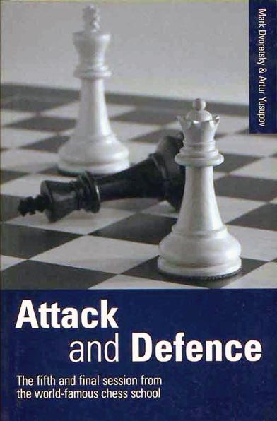Dvoretsky, Mark & Yusupov, Artur - Attack And Defence.pdf