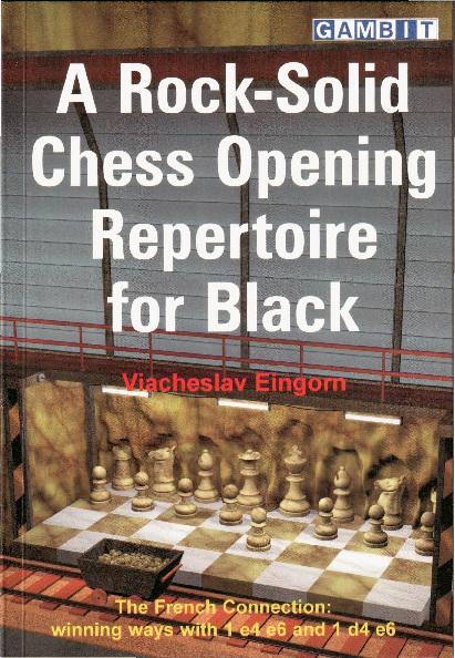 Eingorn, Viacheslav - A Rock-Solid Chess Opening Repertoire for Black.pdf