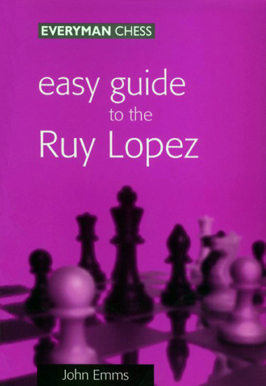 Emms, John - Easy Guide to Ruy Lopez.pdf