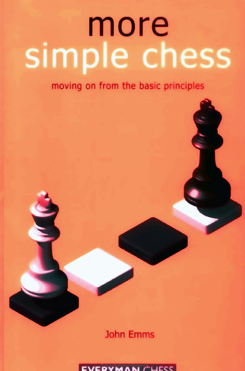 Emms, John - More Simple Chess.pdf