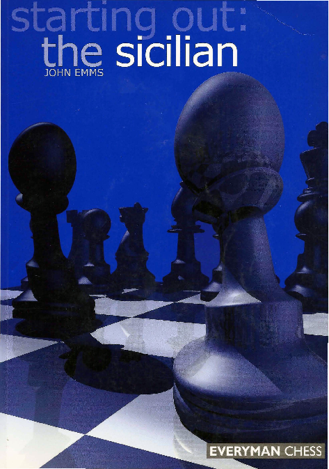Emms, John - Starting out - the Sicilian.pdf