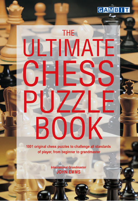 Emms, John - The Ultimate Chess Puzzle Book.pdf
