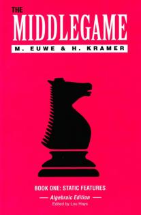 Euwe, Max & Kramer, H - The Middlegame v1.pdf