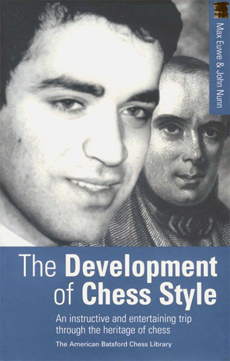 Euwe, Max - The Development of Chess Style.pdf
