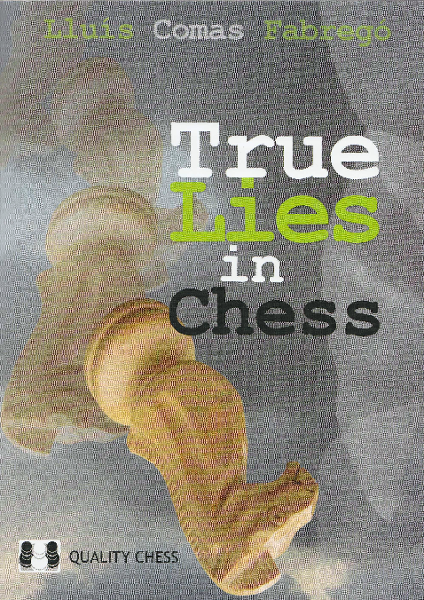 Fabrego, Lluis Comas - True Lies in Chess.pdf
