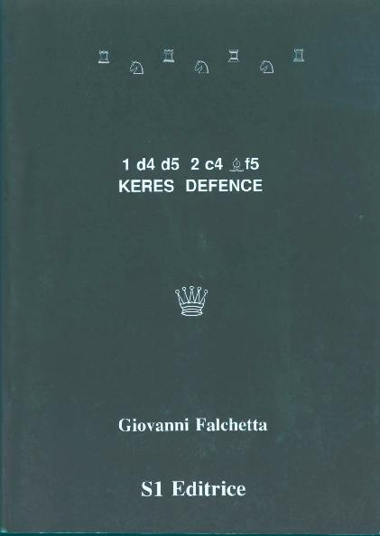 Falchetta, Giovanni - Keres Defence - 1.d4 d5 2.c4 Bf5.pdf