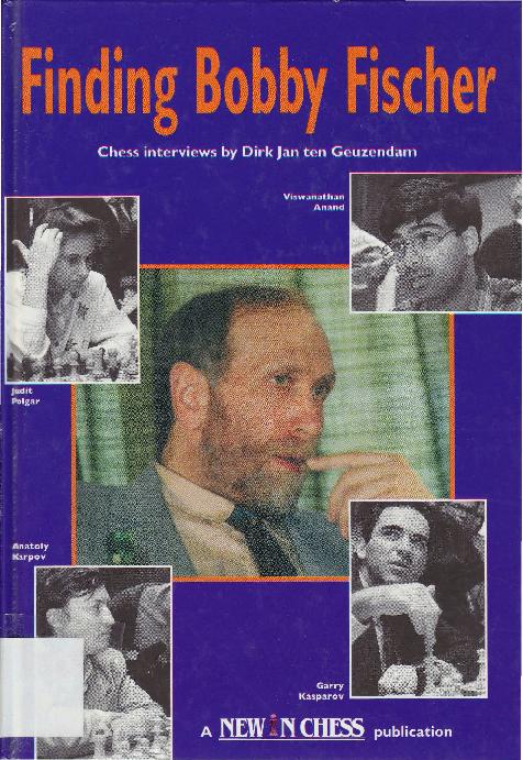 Finding Bobby Fischer - Dirk Jan ten Geuzendam - NiC (1994).pdf
