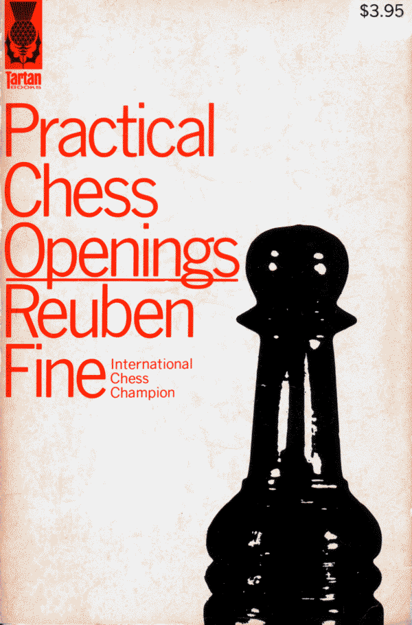 Fine, Reuben - Practical Chess Openings.pdf