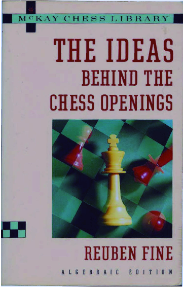 Fine, Reuben - The Ideas Behind The Chess Openings.pdf