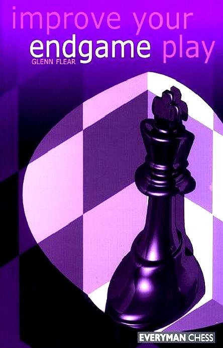 Flear, Glenn - Improve Your Endgame Play.pdf