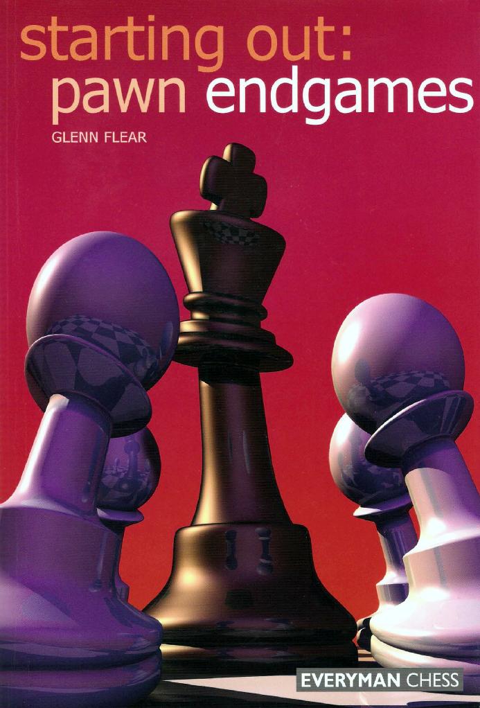 Flear, Glenn - Starting Out- Pawn Endgames.pdf