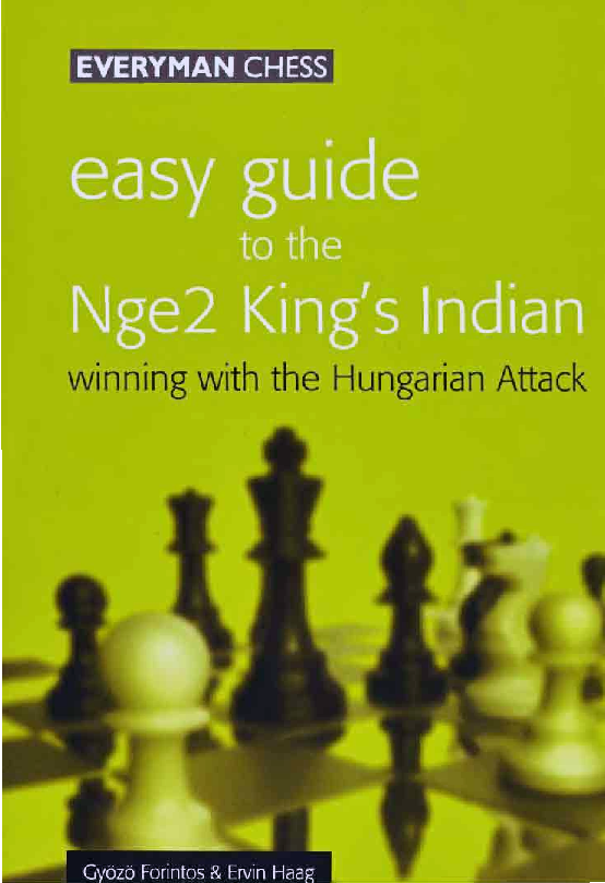 Forintos, Gyozo & Haag, Ervin - Easy Guide to the Nge2 King's Indian.pdf
