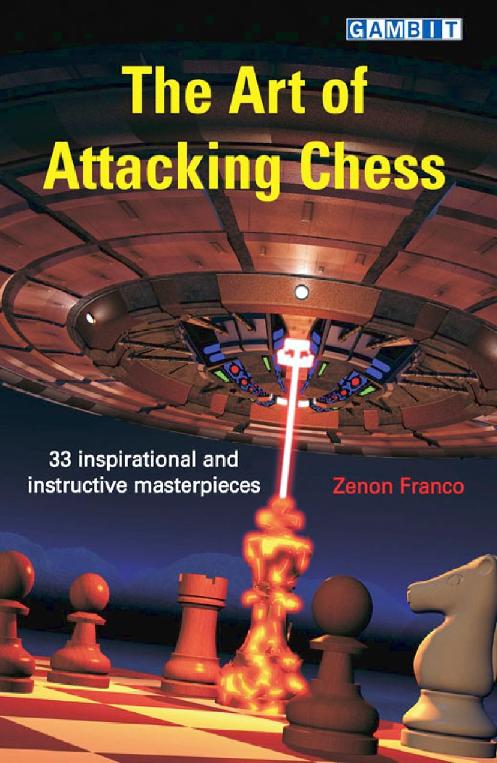 Franco, Zenon - The Art of Attacking Chess.pdf