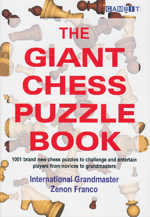 Franco, Zenon - The Giant Chess Puzzle Book.pdf