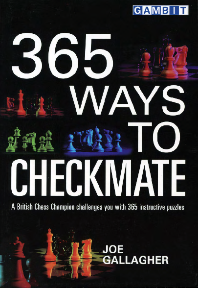 Gallagher, Joe - 365 Ways to Checkmate.pdf