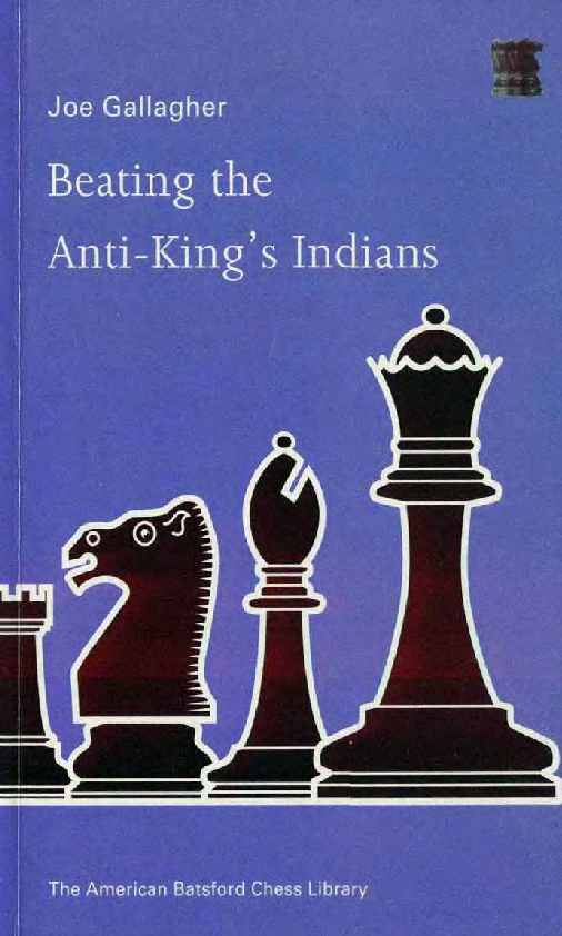 Gallagher, Joe - Beating the Anti-King's Indians.pdf